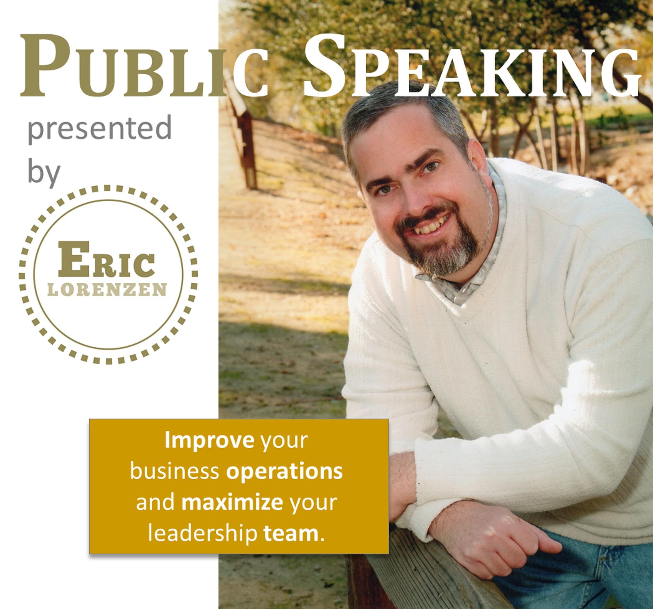 Public Speaking by Eric Lorenzen
