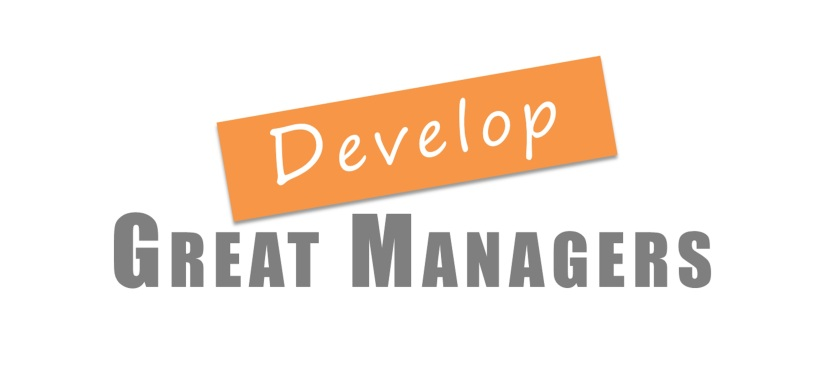Develop Great Managers