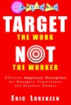 Target the Work, Not the Worker book